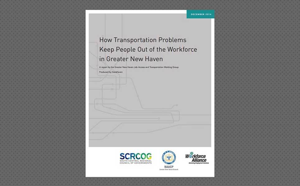 How Transportation Problems Keep People Out of the Workforce in Greater New Haven